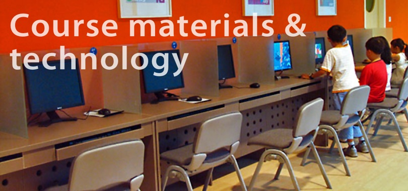 Course materials & technology
