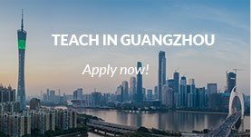 Teach in Guangzhou